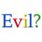 Google is Acting Evil